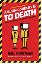 amusing ourselves death research paper Neil postman's amusing ourselves to death, first published in 1985, was a work  ahead of its time it is a twenty-first century book published in.