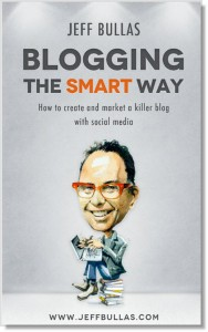 Jeff Bullas's book, blogging the smart way.